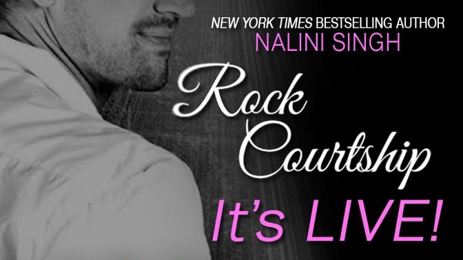 Release Day Blitz, Excerpt & Giveaway: Rock Courtship (Rock Kiss #1.5) – Nalini Singh