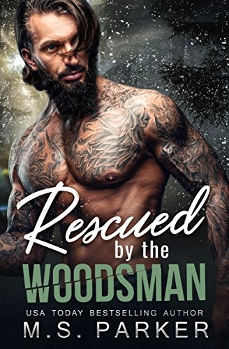 Rescued by the Woodsman.jpg