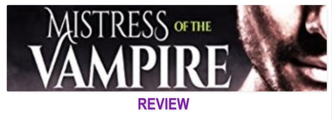 Mistress of the vampire – Book Review