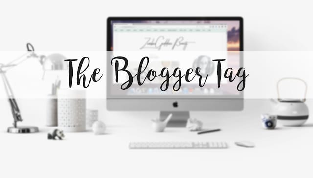 *Blogtober day 13*The Blogger Tag